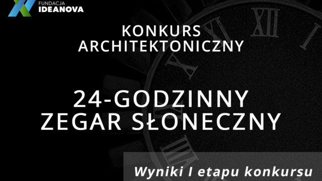 Wyniki I etapu konkursu architektonicznego