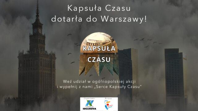Kapsuła Czasu w Warszawie!